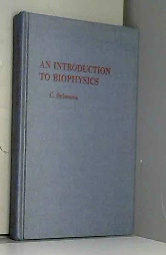 An Introduction to Biophysics: C. Sybesma
