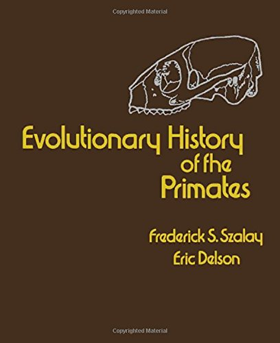 9780126801507: Evolutionary History of the Primates