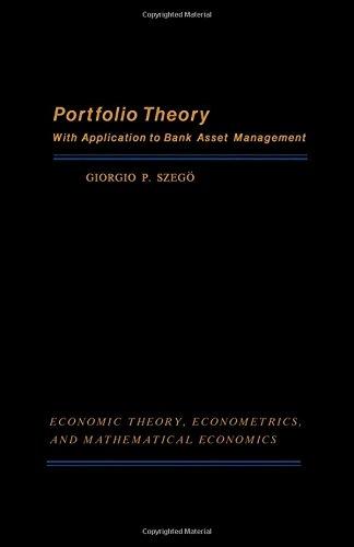 9780126807806: Bank Assets Management: The Portfolio Approach (Economic Theory, Econometrics, and Mathematical Economics)
