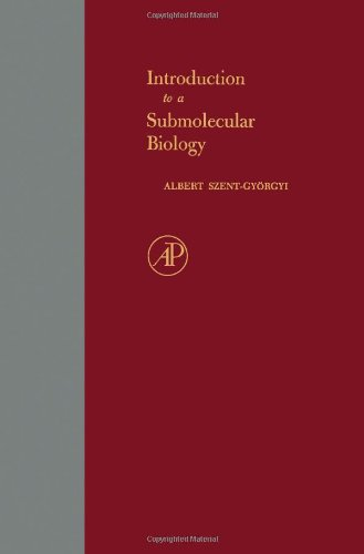 9780126809688: Introduction to Submolecular Biology