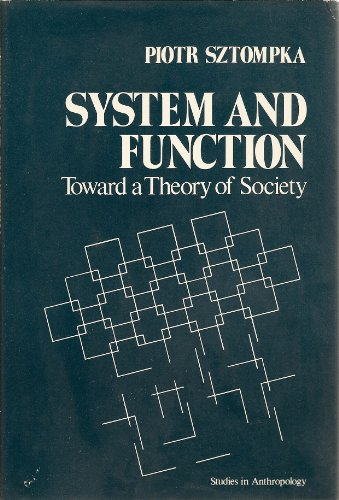 9780126818505: System and Function: Toward a Theory of Society (Studies in Anthropology)