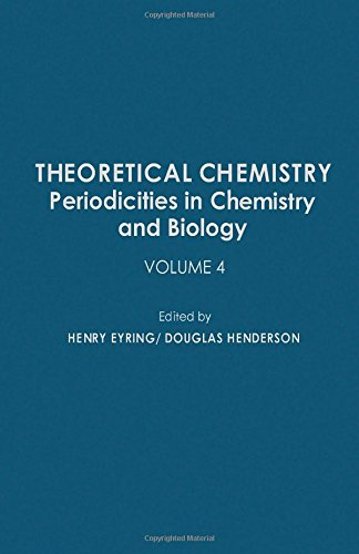 9780126819045: Theoretical Chemistry: Periodicities in Chemistry and  Biology, Vol. 4
