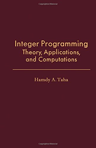 9780126821505: Integer Programming: Theory, Applications, and Computations (Operations research and industrial engineering)