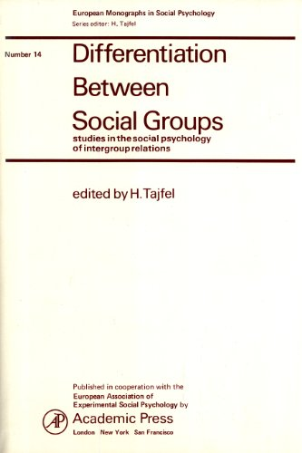 9780126825503: Differentiation Between Social Groups: Studies in the Social Psychology of Intergroup Relations (Social Psychology Monographs)