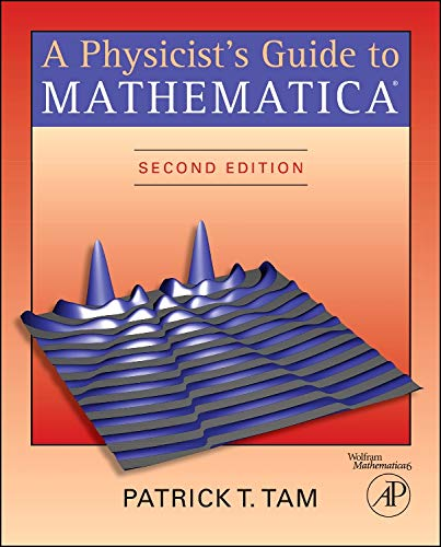 9780126831924: A Physicist's Guide to Mathematica, Second Edition
