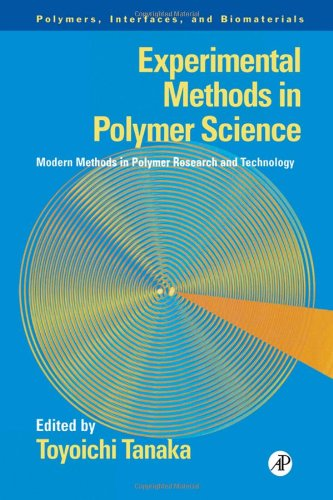 9780126832655: Experimental Methods in Polymer Science: Modern Methods in Polymer Research and Technology (Polymers, Interfaces and Biomaterials)