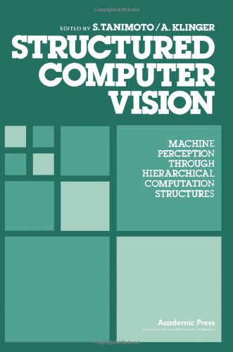 9780126832808: Structured Computer Vision
