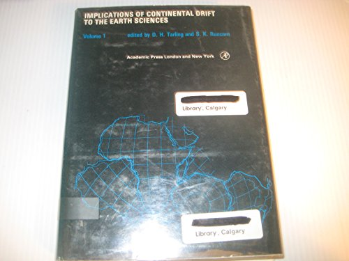 9780126837018: Implications of Continental Drift to the Earth Sciences: v. 1