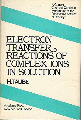 9780126838503: Electron Transfer Reactions of Complex Ions in Solution (Current Chemical Concep