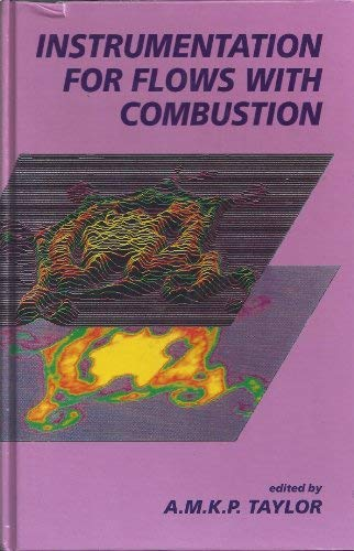 9780126839203: Instrumentation for Flows with Combustion (Combustion Treatise)