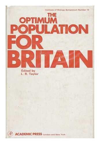9780126842500: Optimum Population for Britain (Institute of Biological Symposium)
