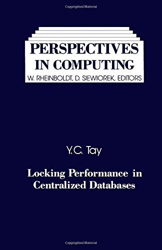 9780126844009: Locking Performance in Centralized Databases (Perspectives in Computing)