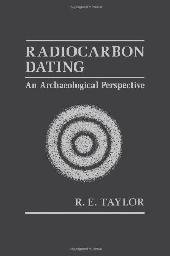 9780126848601: Radiocarbon Dating: An Archaeological Perspective