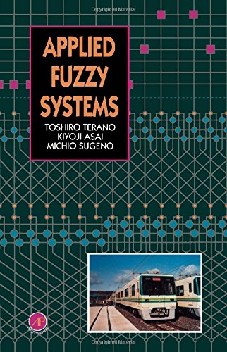 9780126852424: Applied Fuzzy Systems