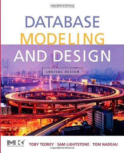 9780126853520: Database Modeling and Design: Logical Design, 4th Edition (The Morgan Kaufmann Series in Data Management Systems)