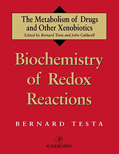 9780126853919: Biochemistry of Redox Reactions (Metabolism of Drugs and Other Xenobiotics)