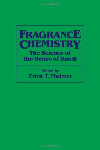 9780126858501: Fragrance Chemistry: Science of the Sense of Smell, The