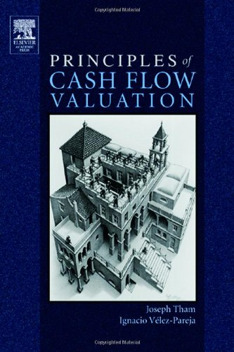 9780126860405: Principles of Cash Flow Valuation: An Integrated Market-Based Approach (Academic Press Advanced Finance)