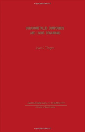 9780126860801: Organometallic Compounds and Living Organisms (Organometallic Chemistry)