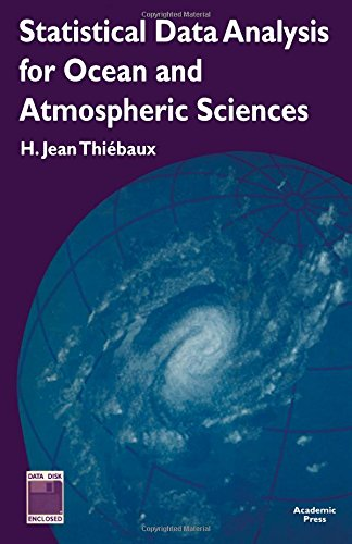 9780126869255: Statistical Data Analysis for Ocean and Atmospheric Sciences: Includes a Data Disk Designed to Be Used as a Minitab File.