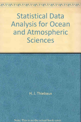 9780126869262: Statistical Data Analysis For Ocean And Atmospheric Sciences