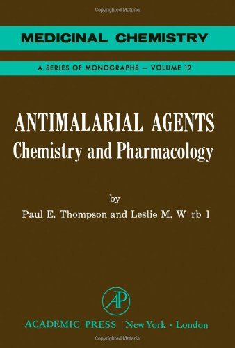 9780126889505: Antimalarial Agents: Chemistry and Pharmacology (Medicinal Chemical Monograph)