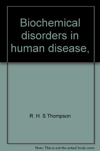 9780126892536: Biochemical disorders in human disease,
