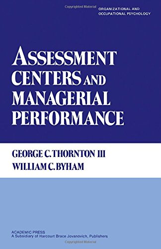 9780126906202: Assessment Centers and Managerial Performance (Organizational and Occupational Psychology)