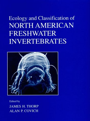 9780126906455: Ecology and Classification of North American Freshwater Invertebrates