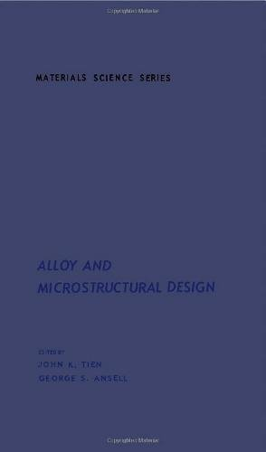 9780126908503: Alloy and Microstructural Design (Materials science and technology)