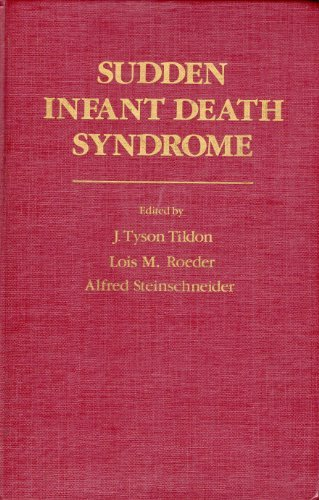 SUDDEN INFANT DEATH SYNDROME: Tildon, J. Tyson,