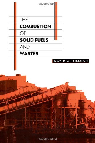 9780126912555: The Combustion of Solid Fuels and Wastes