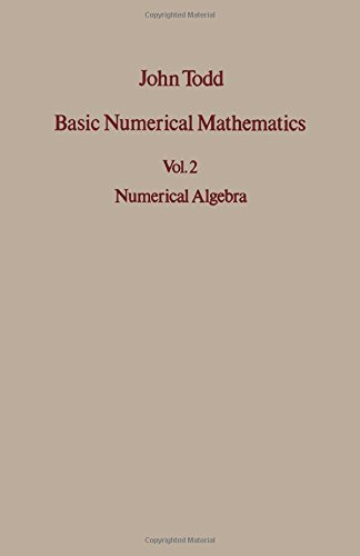 Basic Numerical Mathematics Volume 2: Numerical Algebra
