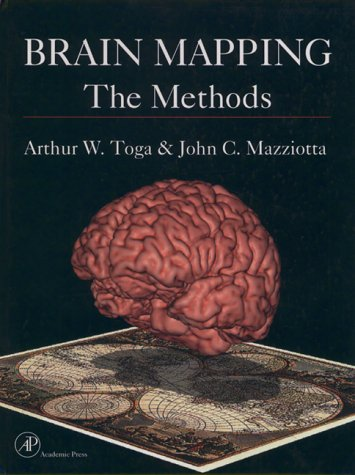 9780126925401: Brain Mapping: The Methods