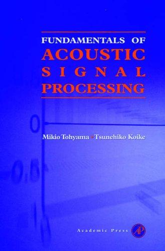 9780126926606: Fundamentals of Acoustic Signal Processing