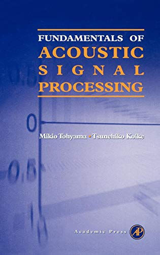 9780126926606: Fundamentals of Acoustic Signal Processing
