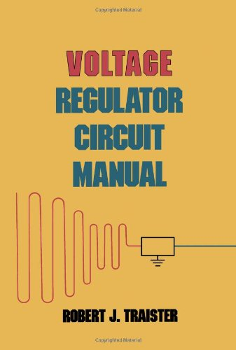 9780126974102: Voltage Regulator Circuit Manual (Professional and technical series)