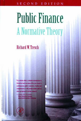 9780126990515: Public Finance: A Normative Theory