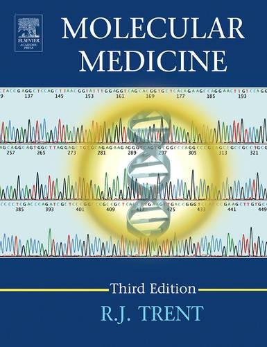 Molecular Medicine, Third Edition: Genomics to Personalized: Trent, R.J.