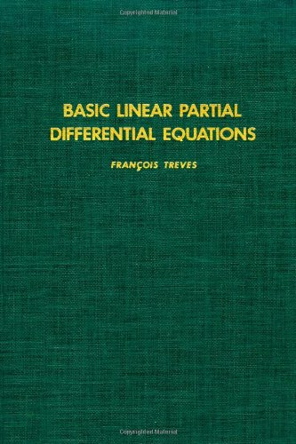 9780126994407: Basic Linear Partial Differential Equations (Pure & Applied Mathematics)