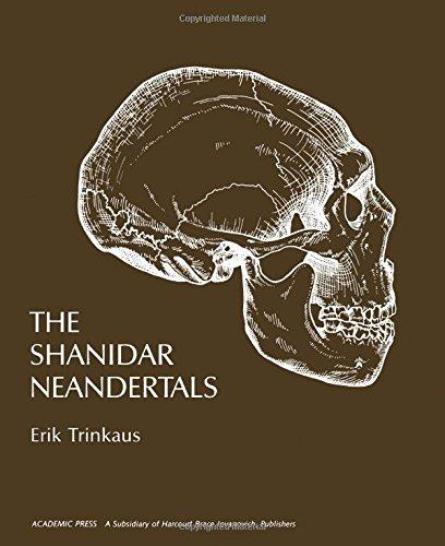 9780127005508: The Shanidar Neanderthals