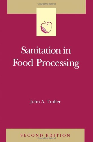 9780127006550: Sanitation in Food Processing, Second Edition (Food Science and Technology)