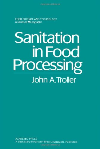 9780127006604: Sanitation in Food Processing (Food Science & Technology Monographs)
