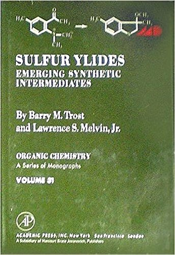 9780127010601: Sulphur Ylides: Emerging Synthetic Intermediates (Organic Chemical Monograph)