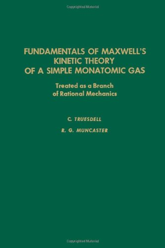 9780127013503: Fundamentals of Maxwell's Kinetic Theory of a Simple Monatomic Gas (Pure and applied mathematics)