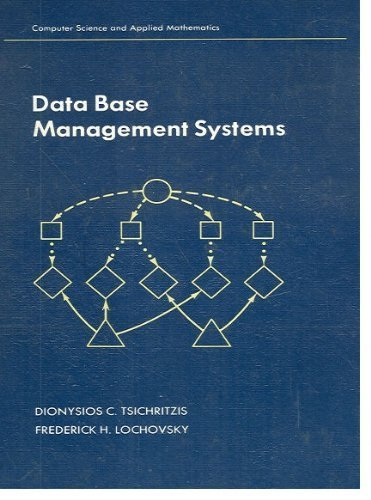9780127017402: Data Base Management Systems (Computer Science and Applied Mathematics Series)