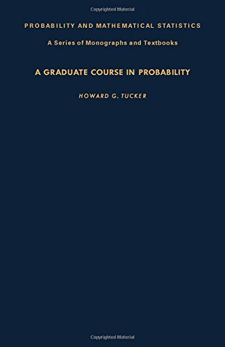 9780127026466: A Graduate Course in Probability
