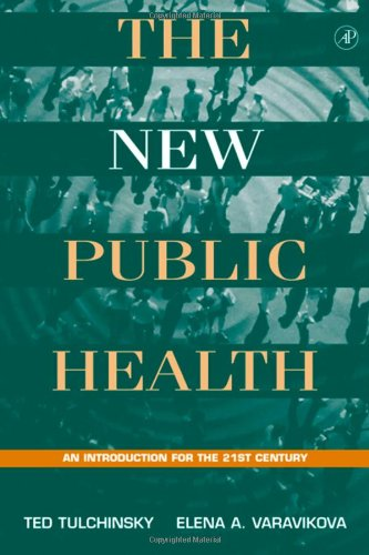9780127033501: The New Public Health: An Introduction for the 21st Century