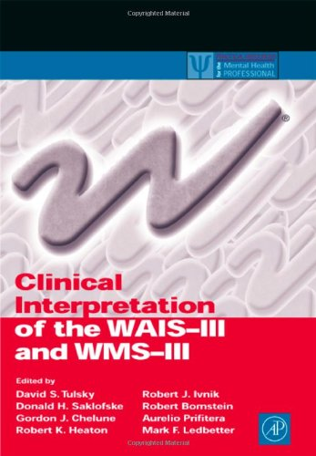 9780127035703: Clinical Interpretation of the WAIS-III and WMS-III (Practical Resources for the Mental Health Professional)