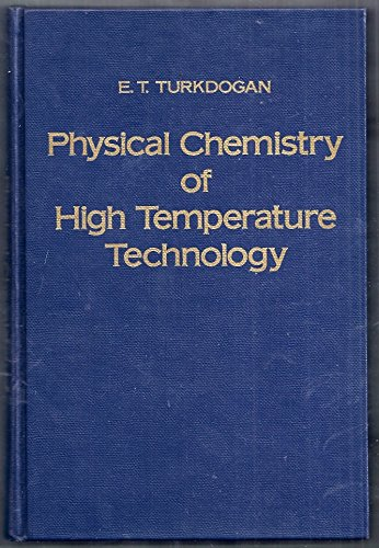 9780127046501: Physical chemistry of high temperature technology